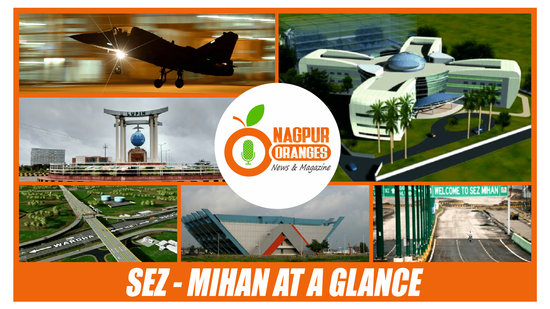 Photo of SEZ – Mihan Nagpur At A Glance