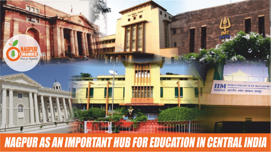 Nagpur as an Important Hub for Education in Central India