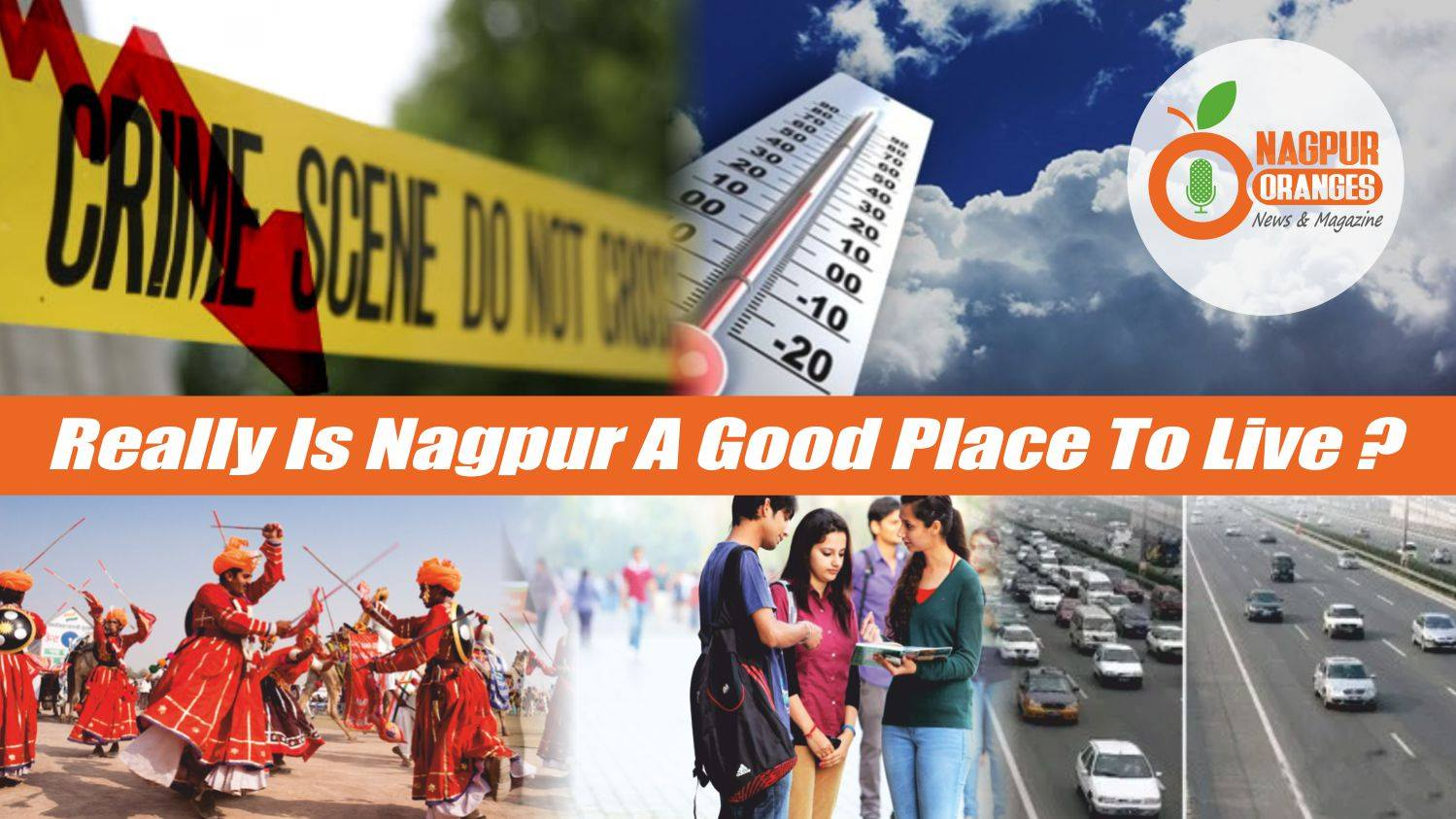Really Is Nagpur A Good Place To Live
