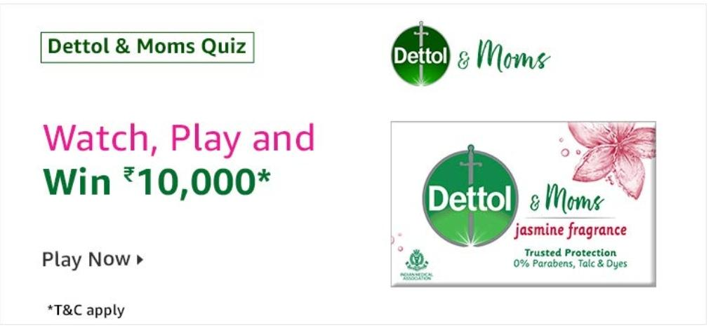 Amazon Dettol And Moms Quiz Answers