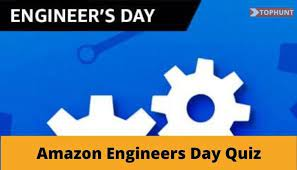 Amazon Engineers Day Quiz Answers 14 September