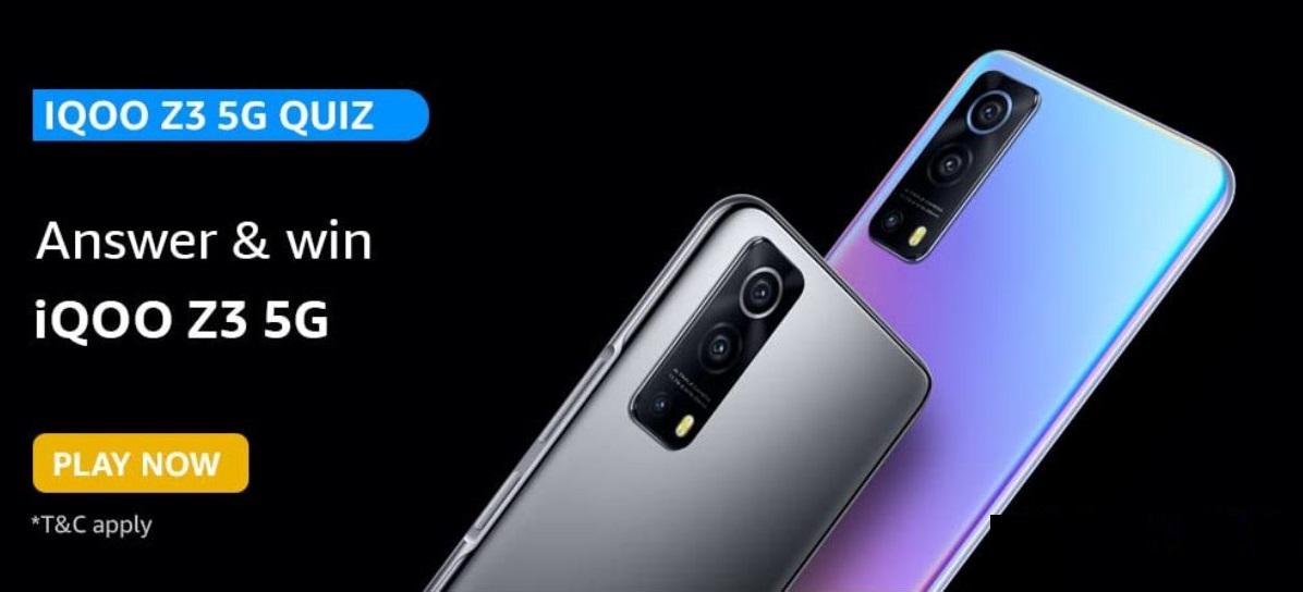 Amazon IQOO Z3 5G Quiz Answers