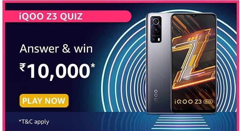 Amazon IQOO Z3 Quiz Answers