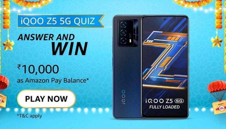 Amazon IQOO Z5 Quiz Answers Win 1000