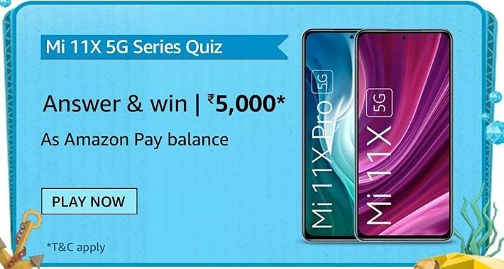 Amazon Mi 11X Series 5G Quiz
