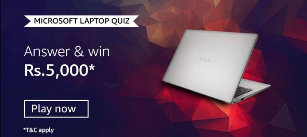Amazon Microsoft Laptop Quiz Play And Win 5 000rs Pay Balance 20 Prizes Nagpur Oranges