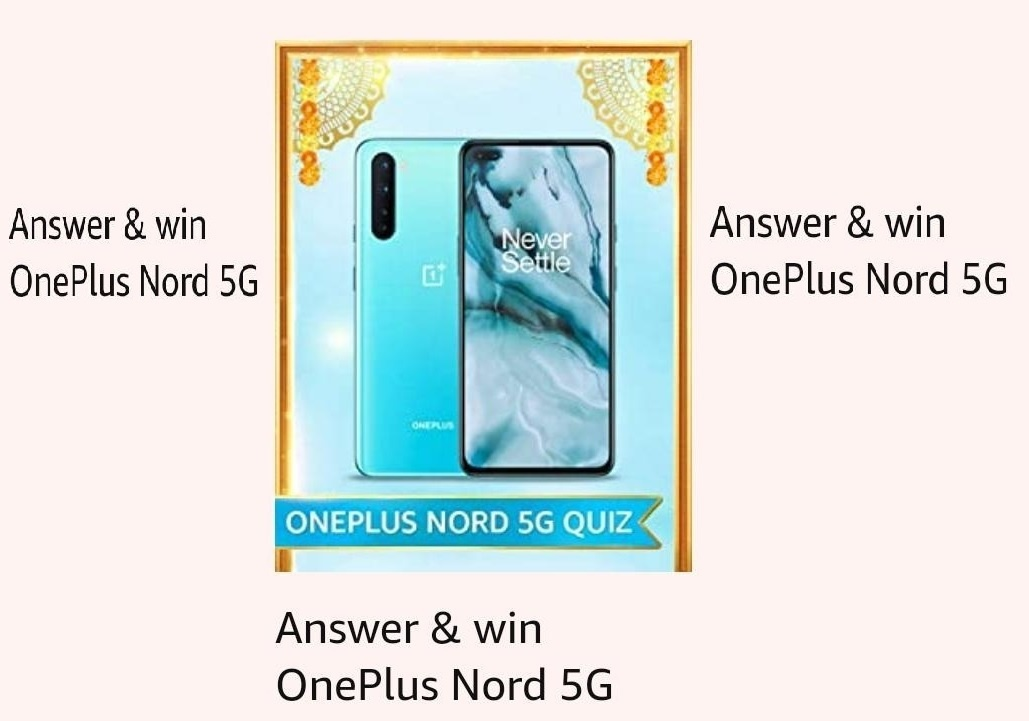 Amazon Oneplus Nord Quiz Answers Participate And Win Oneplus Nord 5g Mobile 3 Winners Nagpur Oranges