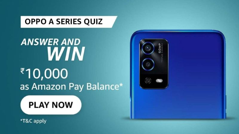 Amazon Oppo A Series Quiz Answers Win 10000