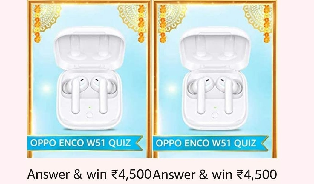 Amazon Oppo ENCO W51 Quiz