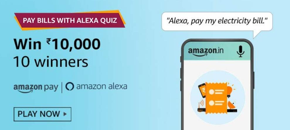 Amazon Pay Bill With Alexa Quiz Answers Play And Win 10 000 Rs Pay Balance Nagpur Oranges