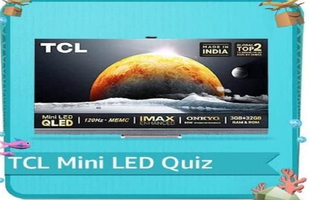Amazon TCL Mini LED TV Quiz Answers