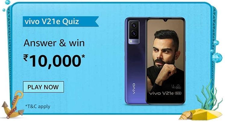 Amazon Vivo V21e Quiz Answers