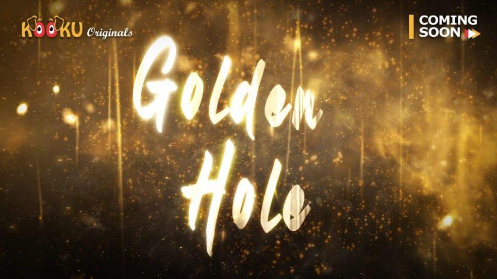 Golden HoleWebSeries 1
