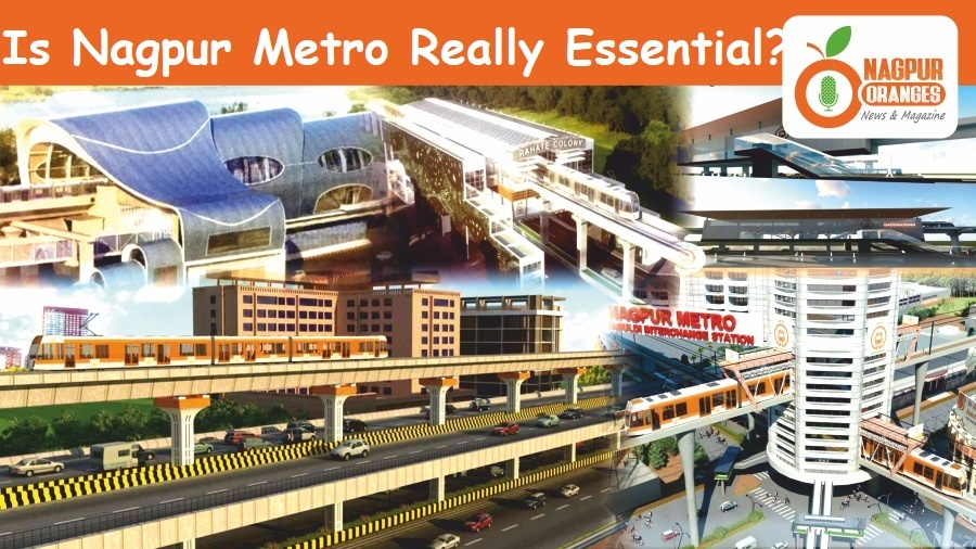 Is Nagpur Metro Really Essential
