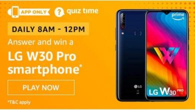 Photo of Amazon Quiz 11th March 2020 Answer – Play And Win LG W30 Pro Smartphone