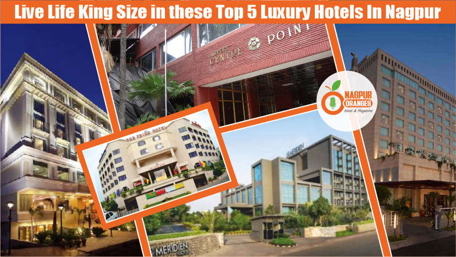 Five Star Hotels In Nagpur