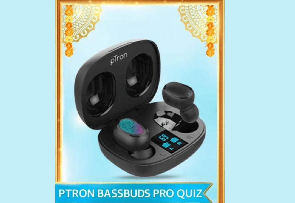 PTron BassBuds Pro Quiz