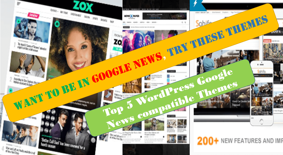 Want to be in Google News, Try these Themes